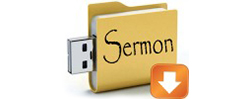 Download Our Sermons